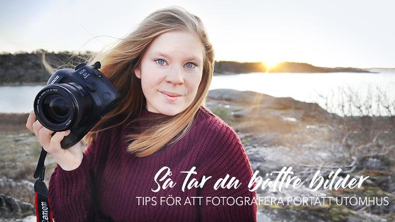 så tar du bättre bilder porträtt utomhus fototips motljus
